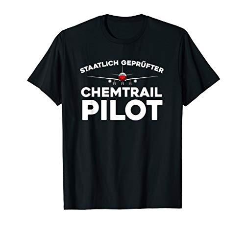 Geprüfter Chemtrail Pilot Gegen Verschwörungstheorien T-Shirt