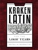 Kraken Latin 1: Latin for the Logic Years Student Book