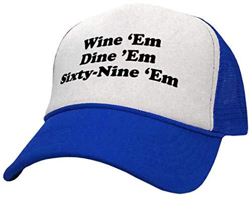 Wine EM Dine EM Sixty-Nine EM | Blue Trucker Style Retro Hat