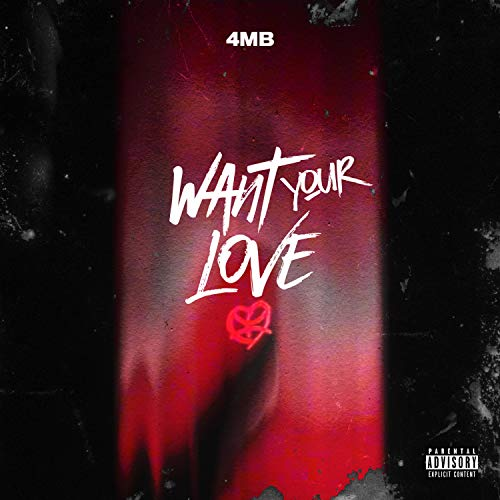 Want Your Love [Explicit]