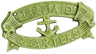 Mermaid Quarters Plaque