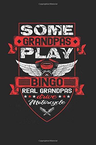 some grandpas play bingo, real grandpas drive motorcycles: I Taccuino I Taccuino...