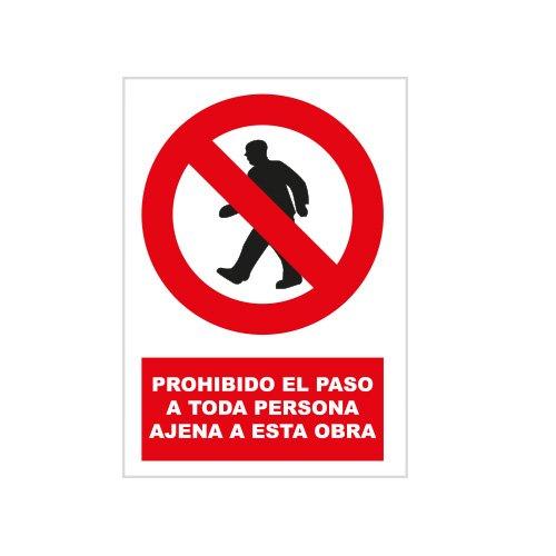 S21 Señalización PRR3040.G Señal prohibido el paso a toda persona ajena a...