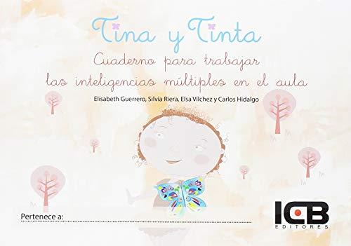 Tina y Tinta. Cuaderno para Trabajar las Inteligencias Múltiples en el Aula (Alumno)