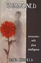 Summoned: Encounters With Alien Intelligence