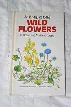 Hardcover Handguide to the Wild Flowers of Britain Book