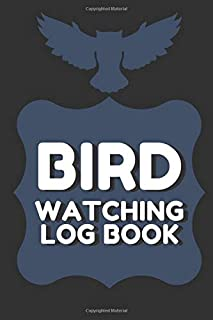 Bird Watching Log Book: Indentification Pocket Diary Wildlife For Beginners Birdwatchers Track Your Sightings Perfect Gift For Birder Lovers