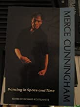 Merce Cunningham: Dancing in Space and Time : Essays 1944-1992