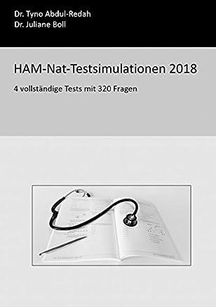 HANatTestsiulationen 2018 4 vollständige Tests it 320 Fragen by Tyno Abdul-Redah,Juliane Boll
