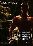 Doc Savage - Das Gold des Grauens (Doc Savage - Neue Abenteuer 2)