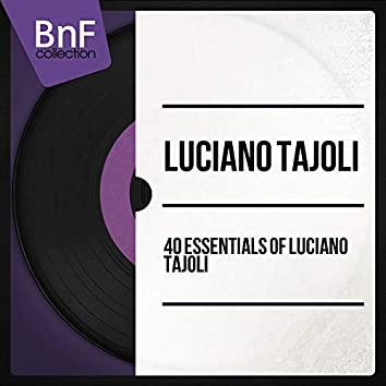40 Essentials of Luciano Tajoli (Mono Version)