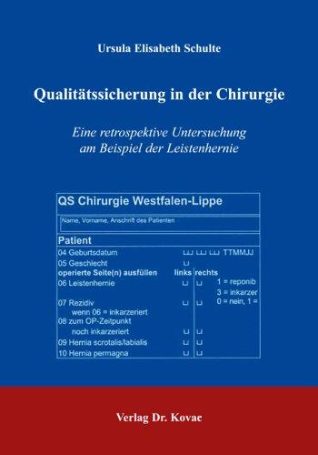 Qualitätssicherung in der Chirurgie: Eine retrospektive Untersuchung am Beispiel der Leistenhernie (HIPPOKRATES)