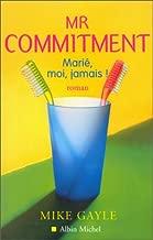 Mrcommitment (Romans, Nouvelles, Recits (Domaine Etranger)) (French Edition)