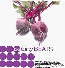 Big Dirty Beats