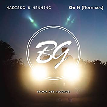 On It - Remixes