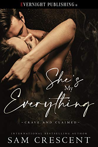 She's My Everything (Crave and Claimed Book 1) (English Edition)