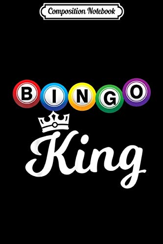 Composition Notebook: Bingo Bingo King - Bingo Player Gift  Journal/Notebook Blank Lined Ruled 6x9 100 Pages