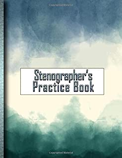 Stenographer's Practice Book: Stay Sharp With Your Gregg Shorthand!