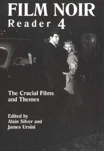 Film Noir Reader 4: The Crucial Films and Themes (Limelight, Band 4)
