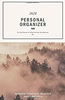 Personal Organizer 2028; Let the beauty of what you love be what you do.: Pocket Diary 2028 stay organized with the 4-WEE...