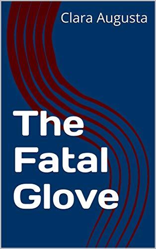 The Fatal Glove (English Edition)