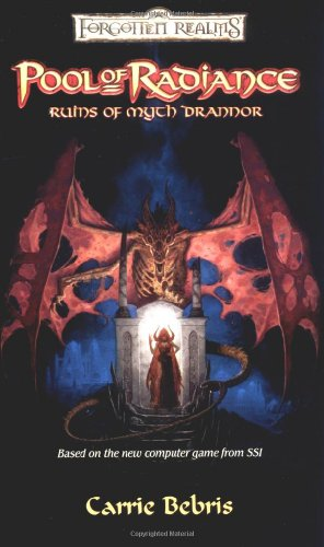 Pool of Radiance: Ruins of Myth Drannor (Forgotten Realms: Pools, Band 4)