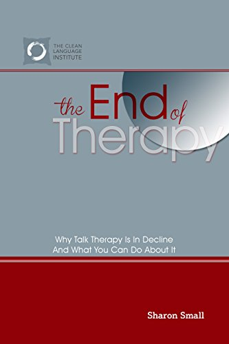 The End Of Therapy: Why Talk Therapy Is In Decline... And What You Can Do About It