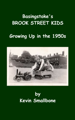 Basingstoke's BROOK STREET KIDS: Growing up in the 1950s (English Edition)