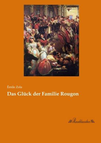 Das Glueck der Familie Rougon