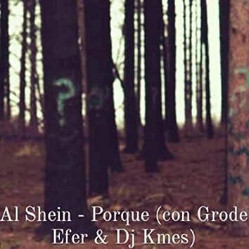 Porque (feat. Grode, Efer & DJ Kmes)