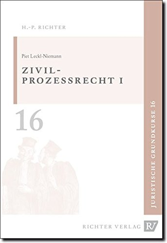 Juristische Grundkurse: Zivilprozessrecht - 1. Erkenntnisverfahren