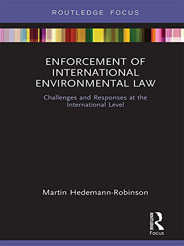Image OfEnforcement Of International Environmental Law: Challenges And Responses At The International Level (Routledge Research In...