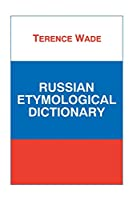 Russian Etymological Dictionary (Russian Studies)