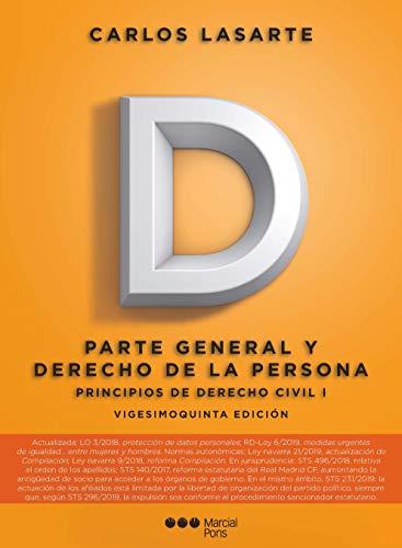 Principios de Derecho civil: Tomo I: Parte General y Derecho de la persona (Manuales universitarios)