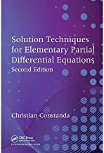 Solution Techniques for Elementary Partial Differential Equations (2nd, 10) by Constanda, Christian [Paperback (2010)]