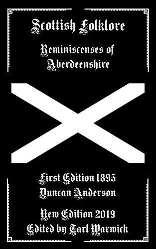 Scottish Folklore: Reminiscenses of Aberdeenshire