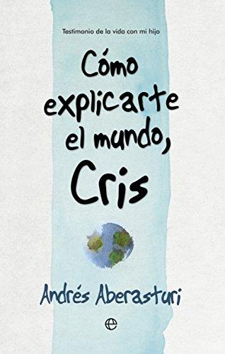 Cómo explicarte el mundo, Cris (Fuera de colección)