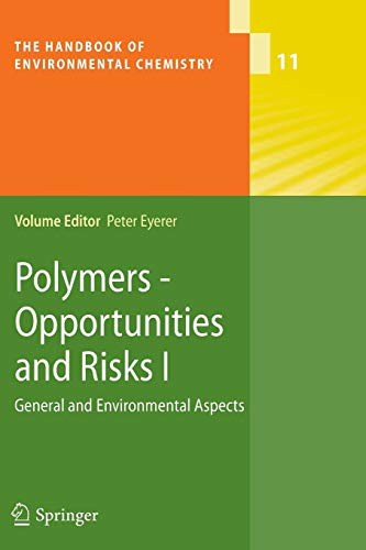 Polymers - Opportunities and Risks I: General and Environmental Aspects PDF Books