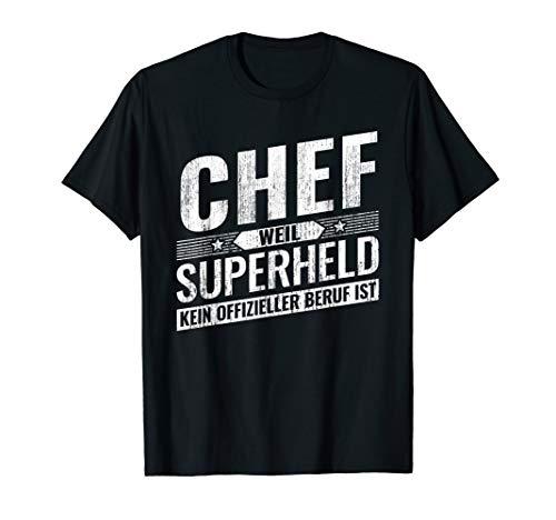 Top Chef Geschenk Superheld CEO Selbstständigkeit T-Shirt