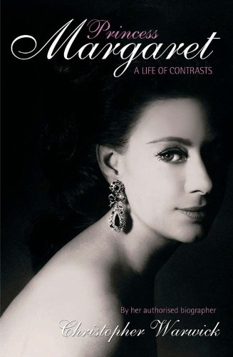 Princess Margaret: A Life of Contrasts - Kindle edition by Warwick,  Christopher. Literature & Fiction Kindle eBooks @ Amazon.com.