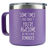 """Inspirational Gifts for Women –Stainless Steel Coffee Mug/Tumbler 14oz """"Sometimes You Forget You're Awesome"""" – Funny Gift Idea for Proud of You, Teacher, Coworker, Motivational, Best Friend, Her"""