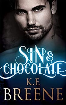 Sin & Chocolate (Demigods of San Francisco Book 1) by [K.F. Breene]