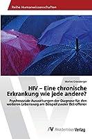 HIV - Eine chronische Erkrankung wie jede andere?
