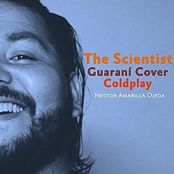 The Scientist - Guaraní Cover