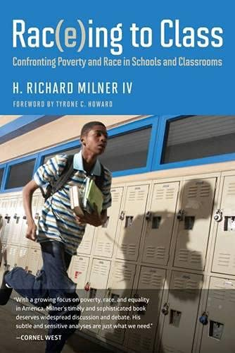 Rac E Ing To Class Confronting Poverty And Race In Schools And Classrooms