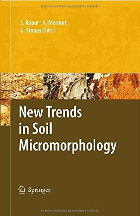 New Trends in Soil Micromorphology by Selim Kapur (Editor), Georges Stoops (Editor) (11-Sep-2008) Hardcover