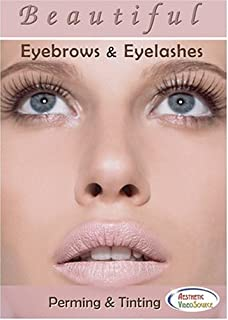 Beautiful Eyebrows & Eyelashes: Perming & Tinting Video - The Ultimate Lash and Brow Makeup Training on How to Enhance The Eyes - DVD by Master Aesthetician, Cosmetologist, and Expert Makeup Artist Chris Schoeck - Best Beauty Makeup Techniques