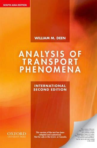Analysis of Transport Phenomena (Edn 2) By William M. Deen