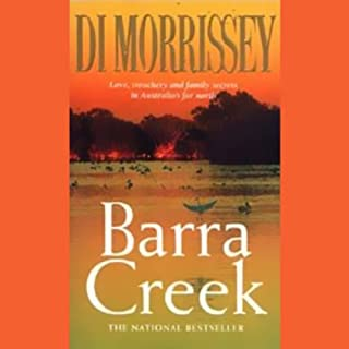 Barra Creek                   By:                                                                                                                                 Di Morrissey                               Narrated by:                                                                                                                                 Kate Hood                      Length: 12 hrs and 54 mins     41 ratings     Overall 4.8