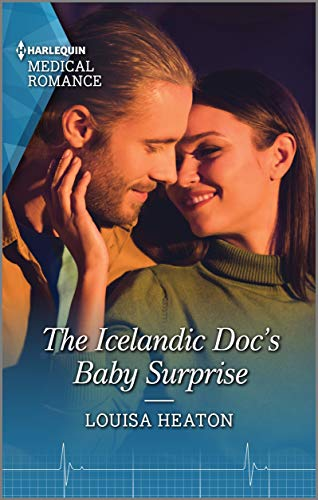 The Icelandic Doc's Baby Surprise (Harlequin Medical Romance) (English Edition)
